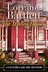 The Walled Flower (The Victoria Square Mysteries Book 2)