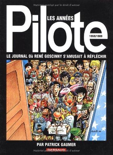 Autour de la BD - tome 0 - Années Pilote (Les)