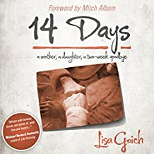 14 Days: A Mother, A Daughter, A Two Week Goodbye (English Edition)