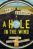 #8: A Hole in the Wind – A Climate Scientist`s Bicycle Journey Across the United States