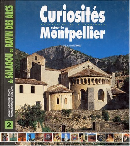Curiosités autour de Montpellier, tome 2