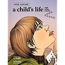 A Child's Life and Other Stories.
