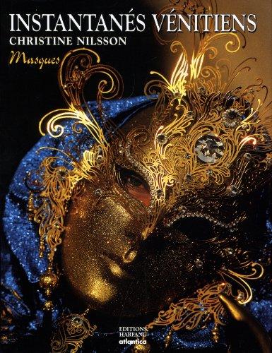 Instantanés vénitiens : Masques