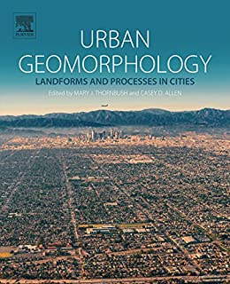 Urban Geomorphology: Landforms And Processes In Cities por Mary J Thornbush epub