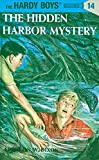Hardy Boys 14: the Hidden Harbor Mystery (The Hardy Boys, Band 14)