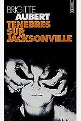 Ténèbres sur Jacksonville Poche