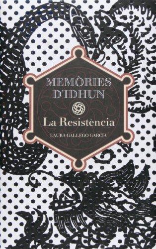 La resistència (Memorias de Idhún)