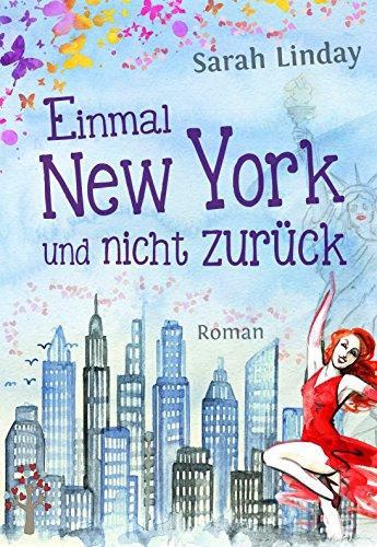 Buchseite und Rezensionen zu 'Einmal New York und nicht zurück' von Sarah Linday