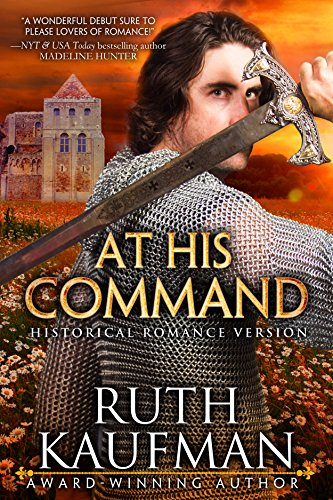 At His Command-Historical Romance Version (Wars of the Roses Brides Book 1) (English Edition) par Ruth Kaufman