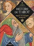 Telecharger Livres Histoire du tarot Origines Iconographie Symbolisme (PDF,EPUB,MOBI) gratuits en Francaise