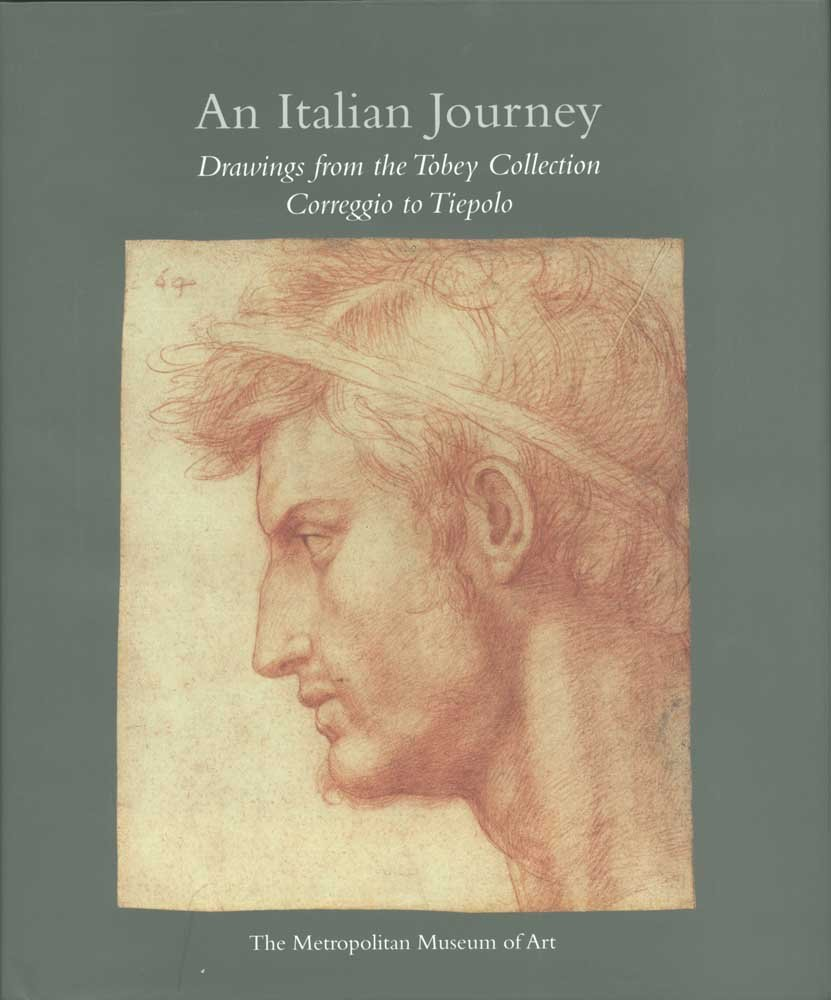An Italian Journey: Drawings from the Tobey Collection : Correggio to Tiepolo