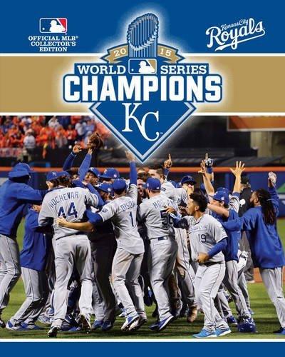 2015 World Series Champions: Kansas City Royals by Major League Baseball (2015-11-03)