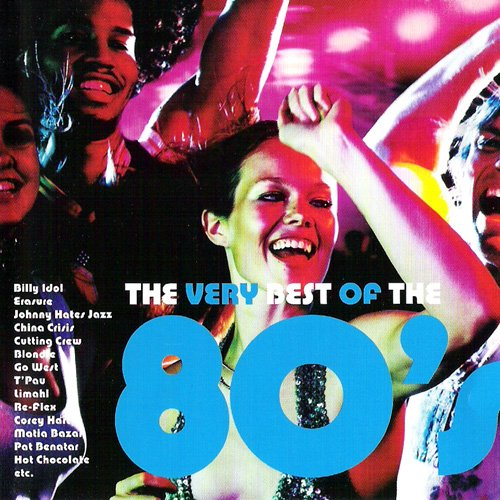 the very best of the 80's (CD Compilation, 18 Tracks) blondie - the tide is high / matia bazar - ti sento / re-flex - the politics of dancing / robbie nevil - c'est la vie / corey hart - sunglasses at night / hot chocolate - it started with a kiss / glass tiger- don't forget me (when i'm gone) / go west - we close our eyes etc.