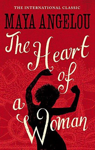 The Heart Of A Woman por Maya Angelou
