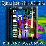 Big Band Bossa Nova (Bossa Nova Jazz - Album Master)