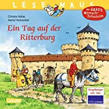 LESEMAUS 96: Ein Tag auf der Ritterburg: überarbeitete Neuausgabe - Christa Holtei