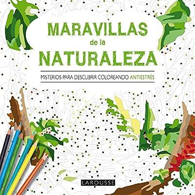 Maravillas De La Naturaleza. Misterios Para Descubrir Coloreando ...