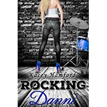 Rocking Danni (The Rocking Series Book 5)