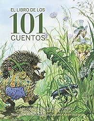 El libro de los 101 cuentos  - Libros-Regalo) par Jacob Grimm