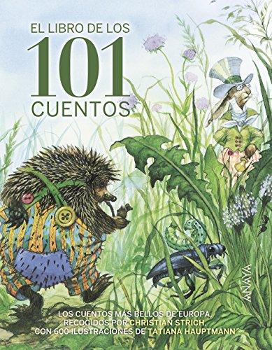 El libro de los 101 cuentos (Literatura Infantil (6-11 Años) - Libros-Regalo)