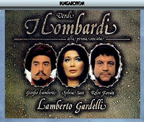 Verdi: I Lombardi Alla Prima C...