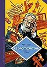 La Petite Bédéthèque des Savoirs, tome 5 : Le droit d'auteur par Emmanuel  Pierrat
