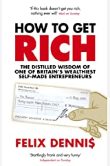 How to Get Rich Kindle Edition