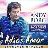 33 Jahre Adios Amor - 33 Große Erfolge