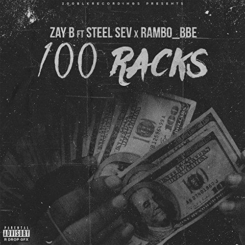100 Racks (feat. Steel Sev & Rambo_bbe) [Explicit]