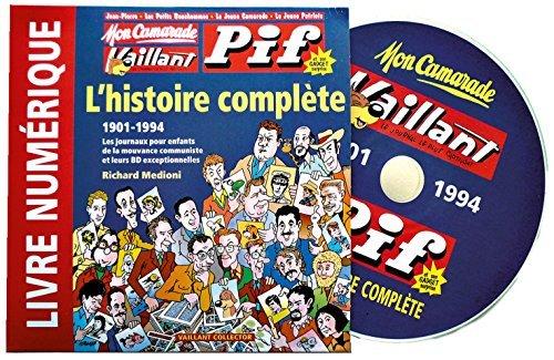 MON CAMARADE, VAILLANT, PIF GADGET : L'HISTOIRE COMPLÈTE - CD LIVRE NUMÉRIQUE