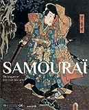 Samouraï : De la guerre à la voie des arts