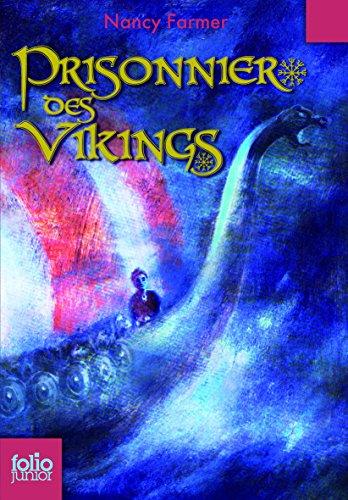 Prisonnier des Vikings par Nancy Farmer
