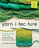Yarn I TEC Ture: A Knitter's Guide to Spinning: Building Exactly the Yarn You Want