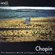 Chopin: The Romantic World Of Chopin's Piano, Vol. 3