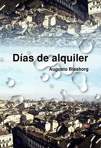 Días De Alquiler por Augusto Blasborg Gratis