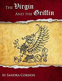 The Virgin and the Griffin (English Edition) di [Cordon, Sandra]