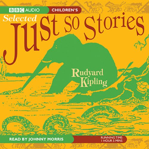 The Complete Just So Stories  Audiolibri