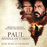 Paul, Apostle of Christ (Original Motion Picture S