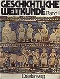 Geschichtliche Weltkunde Band 1. Von der frühen Zeit der Menschen bis zum Beginn der Neuzeit - Hug Wolfgang Hejo Busley und Franz Bahl