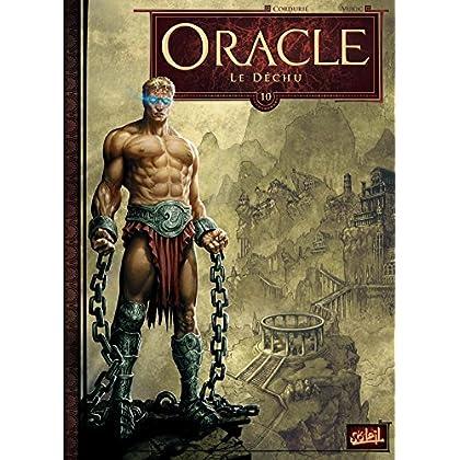 Oracle T10 - Le Déchu