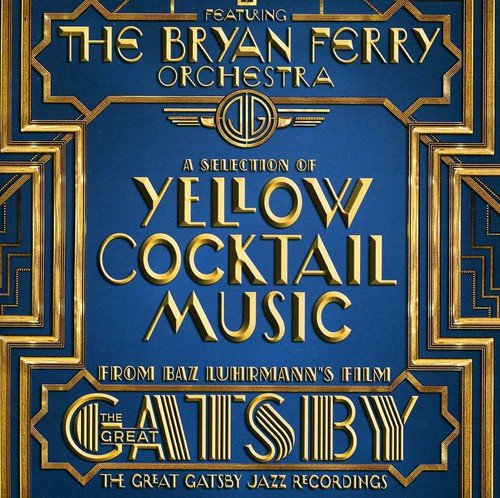 The Great Gatsby - the Jazz Recordings Feat. the B