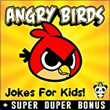 ANGRY BIRDS: 100+ Funny Angry Birds comics, jokes & memes for Kids (Angry Brids comics parody book) + SUPER BONUS