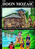 The Doon Mozaic: Mythologies of Kumaon and Garhwal (Volume 2)