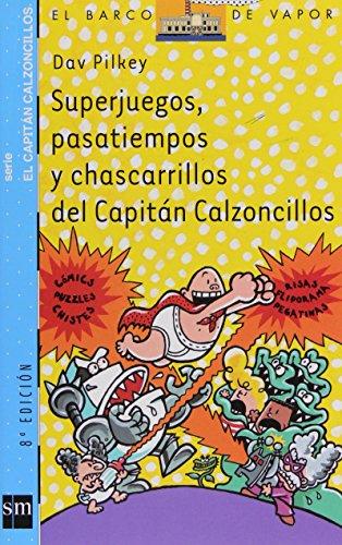 Superjuegos, Pasatiempos Y Chascarrillos por Dav Pilkey