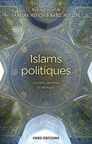 Islams politiques. Courants, doctrines et idologies