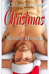 Chloe Comes for Christmas: An Erotic Holiday Novella Kindle Edition