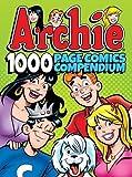 #10: Archie Comics 1000 Page Comics Compendium (Archie 1000 Page Digests)