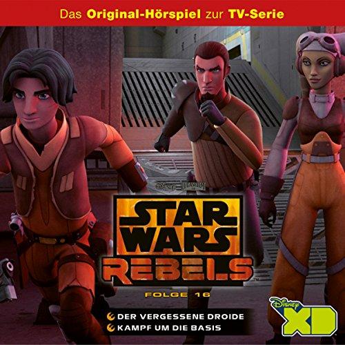 Der vergessene Droide / Kampf um die Basis (Star Wars Rebels (Disney Figuren Alter)