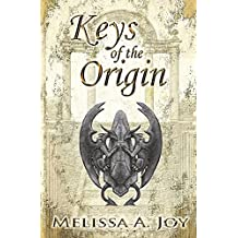 Keys of the Origin (The Scions of Balance)