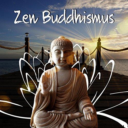 Zen Buddhismus - Entspannungsmusik, Heilende Geräusche der Natur, Hintergrund Musik und Regeneration, Gelassenheit, Musik für Tiefenentspannung, Meditation Musik